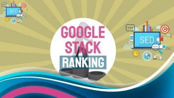 "Featured image which contains the text: ""Google Stack Ranking"""