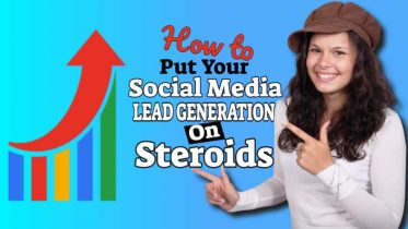"Featured image text: ""How to put social media lead generation on steroids""."
